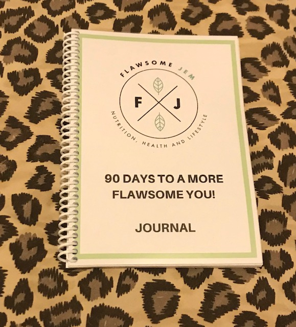 90 Days to a More Flawsome You! Journal